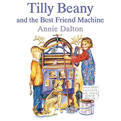 Tilly Beany and the Best Friend Machine Titelbild