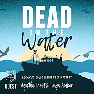 Dead in the Water                   By:                                                                                                                                 Agatha Frost,                                                                                        Evelyn Amber                               Narrated by:                                                                                                                                 Cindy Hughes                      Length: 4 hrs and 3 mins     3 ratings     Overall 4.0
