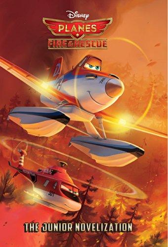 Planes: Fire & Rescue: The Junior Novelization (Disney Junior Novel (ebook))