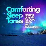 Comforting Tones