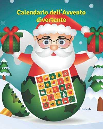 Calendario dell'Avvento divertente: Calendario dell'avvento per bambini da colorare - Libro da colorare per bambini