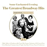 Some Enchanted Evening: The Greatest Broadway Hits