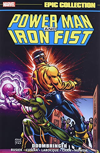 POWER MAN AND IRON FIST EPIC COLLECTION DOOMBRINGER