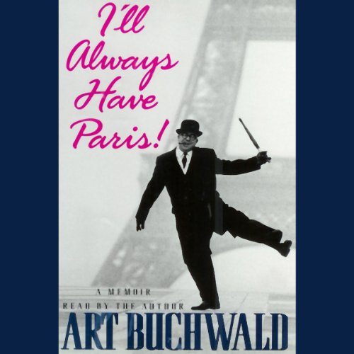 I'll Always Have Paris! audiobook cover art