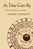As Time Goes By (MIT Press): Tense and Universal Grammar (A Bradford Book)