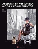 Asesoría en vestuario, moda y complementos