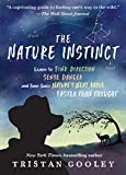 """The Nature Instinct: Learn to Find Direction, Sense Danger, and Even Guess Nature€™s Next Move€""""Faster Than Thought (Natural Navigation)"""
