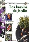 Atlas du jardin - Les bassins de jardin