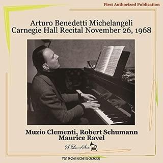 Clementi Piano Sonata In C Op.7. Schumann Faschingsschwank Aus Wien Op.26. Ravel Valses No