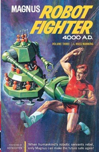 Magnus, Robot Fighter Archives Volume 3 by Russ Manning (June 03,2014)