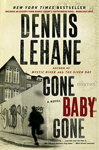 Gone, Baby, Gone: A Novel (Patrick Kenzie and Angela Gennaro Book 4) eBook:  Lehane, Dennis: Amazon.ca: Kindle Store