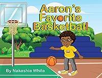 Aaron's Favorite Basketball