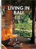Living in Bali (Bibliotheca Universalis) - Angelika Taschen