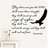 28' Isaiah 40:31 They That Wait Upon The Lord, Shall Renew Their Strength, They Shall Mount Up with Wings of Eagles, They Shall Run and Not Be Weary Walk Faint Wall Decal Sticker Scripture Christian