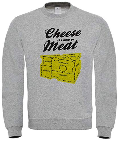 Cheese is A Kind of Meat Sweatshirt