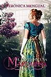El destino de una Marquesa (Serie Manchester nº 4)