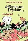 Chroniques de Prydain, tome 5 : Le haut Roi par Alexander