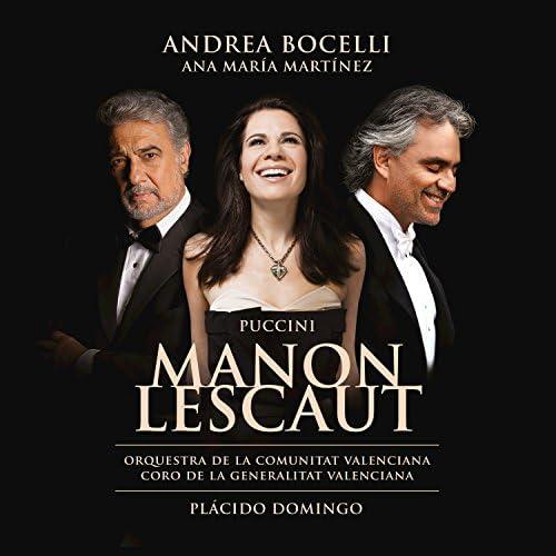 Andrea Bocelli, Ana María Martínez, Javier Arrey, Coro de la Comunitat Valenciana, Orquestra de la Comunitat Valenciana & Plácido Domingo