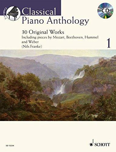 Classical Piano Anthology: 30 Original Works. Vol. 1. Klavier. Ausgabe mit CD. (Schott Anthology Series)