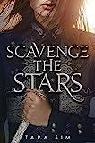 Scavenge the Stars (Scavenge the Stars, 1)