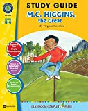 Study Guide - M.C. Higgins, the Great Gr. 3-4