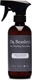Dr. Beasley's Matte Final Finish - 12 oz., Ultimate Detail Spray, pH Balanced and Gloss-Free, Readily Biodegradable