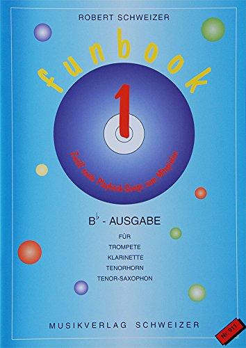 FUNBOOK1 Bb-Ausgabe Violinschlüssel (incl.CD) für Trompete Klarinette Tenorhorn Tenorsax
