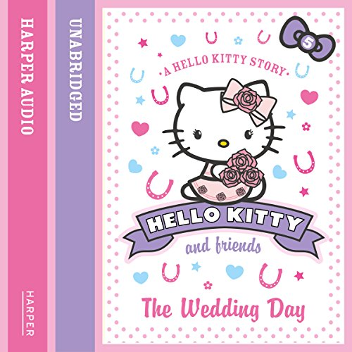 The Wedding Day: Hello Kitty and Friends, Book 5 cover art