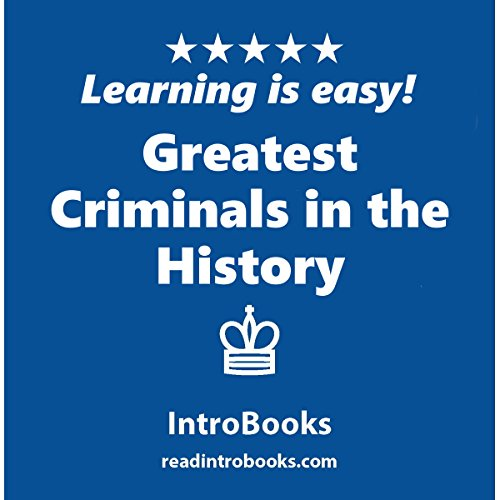 Greatest Criminals in the History audiobook cover art