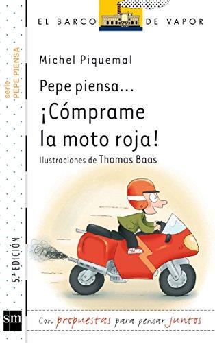 Pepe piensa…¡Cómprame la moto roja!