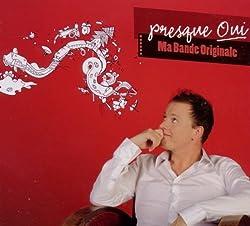 Ma Bande Original by Presque Oui (2011-02-16)