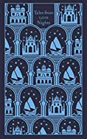 Tales from 1,001 Nights: Aladdin, Ali Baba and Other Favourites (Penguin Clothbound Classics)