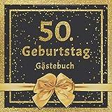 50. Geburtstag Gästebuch: Mit edlem Cover im Glitzer Konfetti Design - Schöne Geschenkidee für 50 Jahre im Format: ca. 21 x 21 cm, mit 100 Seiten für ... herzliche Botschaften der Geburtstagsgäste