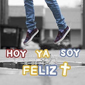 Hoy Ya Soy Feliz (Misericordias) [Long Version Video Edit] [feat. Padre Damián, JeriAndCo, Smdani, Fresh Sánchez, StelioN, Súe]
