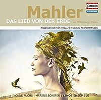 Mahler: Lied von der Erde (arr. By Schoenberg & Riehn) by Markus Schaefer