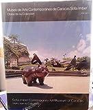 Museo de Arte Contemporaneo de Caracas Sofia Imber: Obras de su coleccion [traduccion, Juan Carlos L