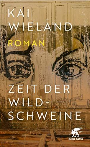 Buchseite und Rezensionen zu 'Zeit der Wildschweine: Roman' von Kai Wieland
