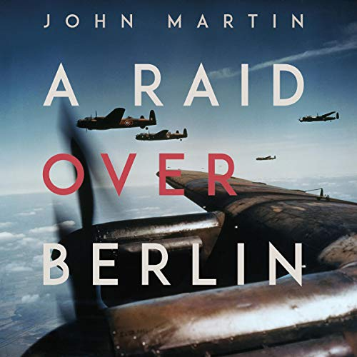 A Raid over Berlin audiobook cover art
