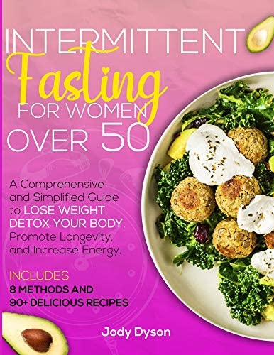 Intermittent Fasting for Women over 50 A Comprehensive and Simplified Guide to Lose Weight Detox product image