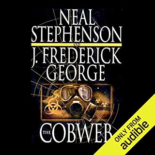 The Cobweb                   By:                                                                                                                                 Neal Stephenson,                                                                                        J. Frederick George                               Narrated by:                                                                                                                                 Marc Vietor                      Length: 16 hrs and 16 mins     503 ratings     Overall 4.1