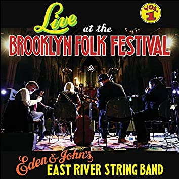 Live at the Brooklyn Folk Festival, Vol. 1