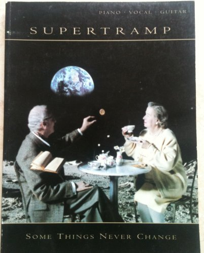 Supertramp -- Some Things Never Change: Piano/Vocal/Guitar by Supertramp (1998) Sheet music