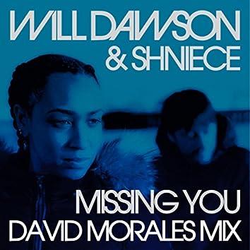 Missing You (David Morales Mix)