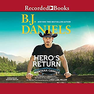 Hero's Return                   Written by:                                                                                                                                 B. J. Daniels                               Narrated by:                                                                                                                                 Graham Winton                      Length: 9 hrs and 23 mins     Not rated yet     Overall 0.0
