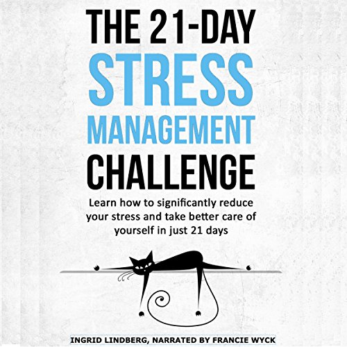 The 21-Day Stress Management Challenge audiobook cover art