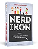 Nerdikon: Die fabelhafte Welt der Nerds und Geeks