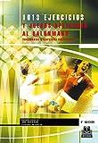 1013 ejercicios y juegos aplicados al balonmano: Fundamentos y ejercicios individuales