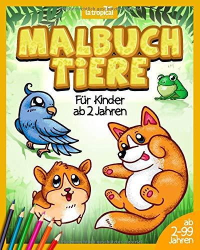 Malbuch Tiere für Kinder ab 2 Jahren: Entdecke tolle Ausmalbilder mit Expertenwissen zu jedem Tier. Liebevoll gestaltete Motive mit starken Konturen zum Kritzeln für Mädchen und Jungen.