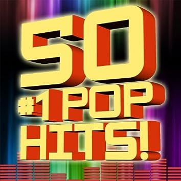 50 #1 Pop Hits!