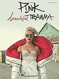 P!nk: Beautiful Trauma -For Piano, Voice & Guitar- (Book): Songbook für Klavier, Gesang, Gitarre